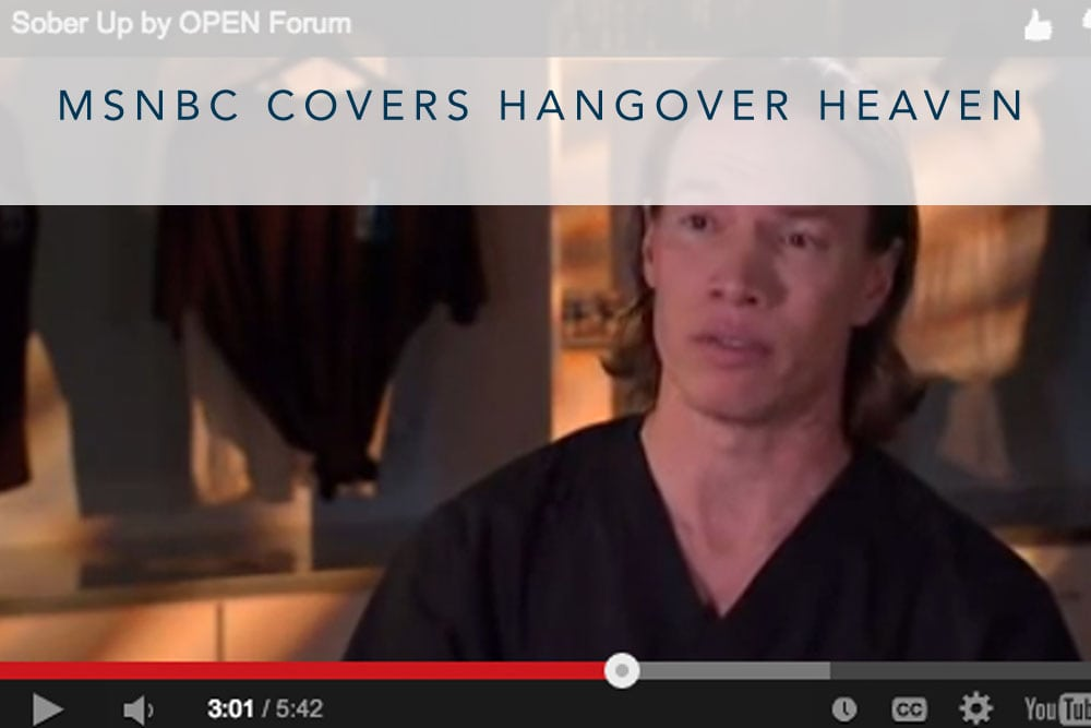 MSNBC Cover Hangover Heaven